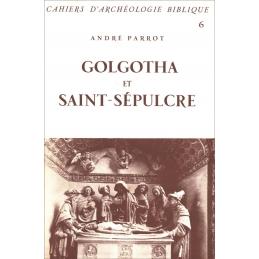Golgotha et Saint-Sépulcre