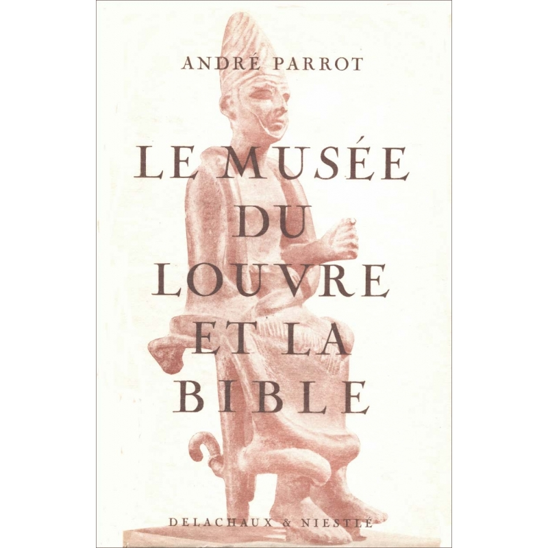 Le musée du Louvre et la Bible