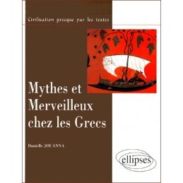 Mythes et merveilleux chez les Grecs