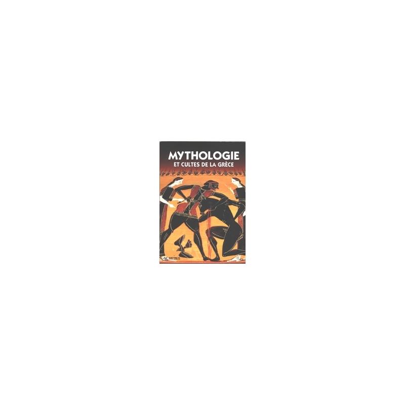 Mythologie et cultes de la Grèce