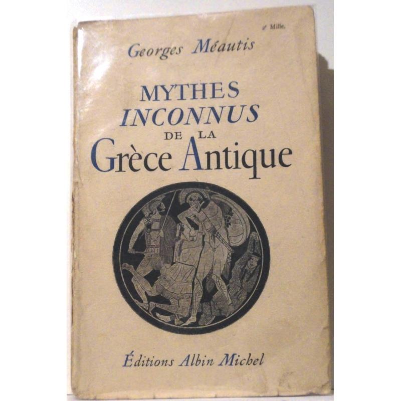 Mythes inconnus de la Grèce Antique
