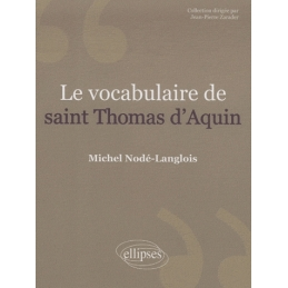 Le vocabulaire de Saint Thomas d'Aquin