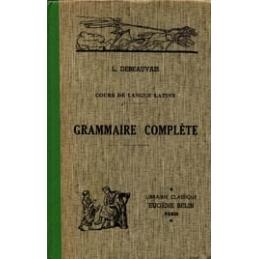 Cours de langue latine à l'usage de l'enseignement secondaire publié par un groupe de professeurs - grammaire complète