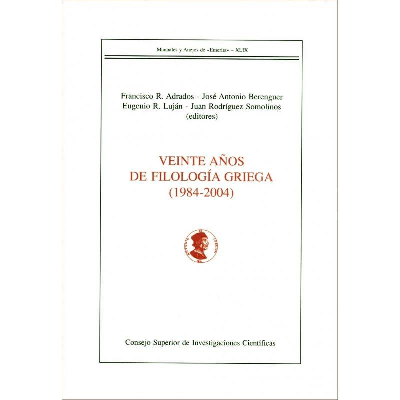 Viente anos de filologia griega (1984-2004)