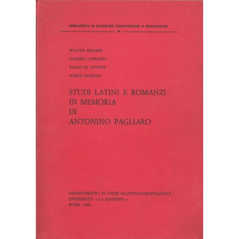 Studi latini e romanzi in memoria di Antonio Pagliaro