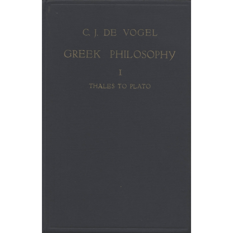 Greek philosophy, a collection of texts selected and supplied with some notes and explanations. Vol I Thales to Plato