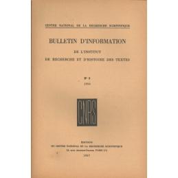 Bulletin d'information de l'Institut de recherche et d'histoire des textes n° 5. 1956