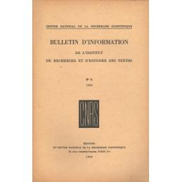 Bulletin d'information de l'Institut de recherche et d'histoire des textes n° 8. 1959