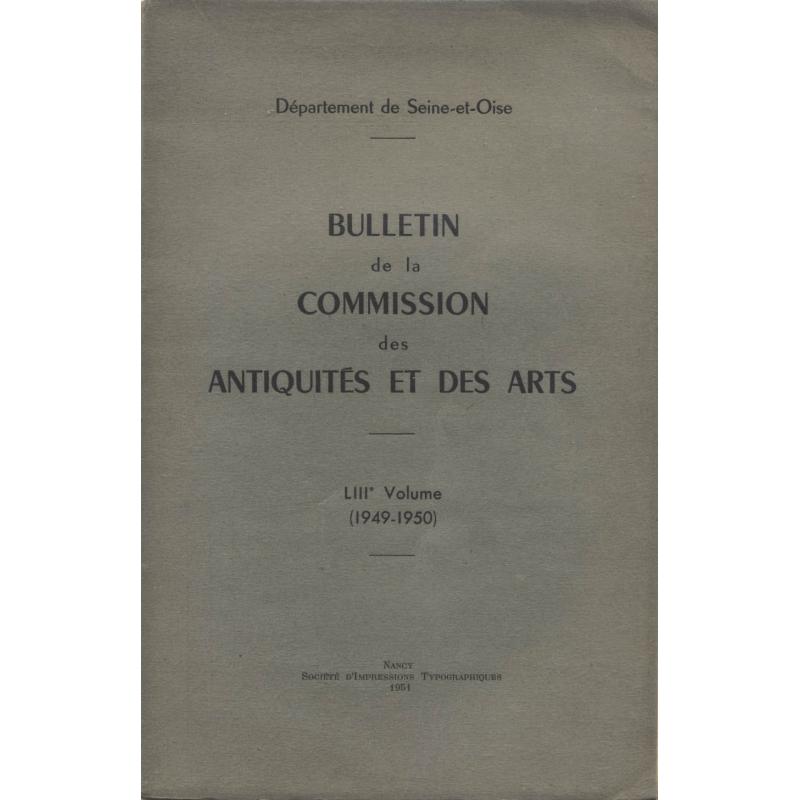 Bulletin de la commission des Antiquités et des Arts. LIIIe volume (1949-1950)