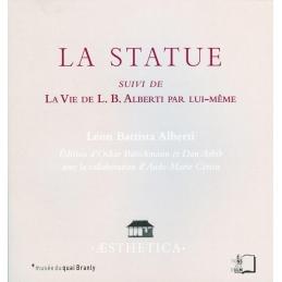 La Statue suivi de La Vie de L. B. Alberti par lui-même