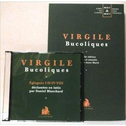 Bucoliques (édition juxtalinéaire) et le CD : Eglogues I-II-IV-VIII déclamées en latin