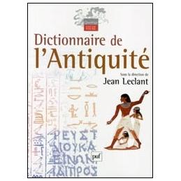 Dictionnaire de l'Antiquité. Deuxième édition
