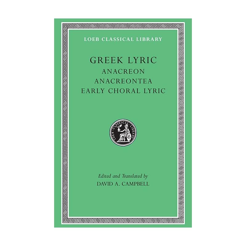 Anacreon - Anacreontea - early choral lyric - vol II