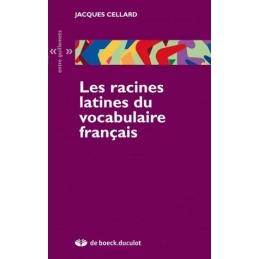 Les racines latines du vocabulaire français