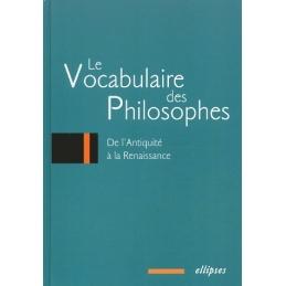 Le vocabulaire des philosophes : de l'Antiquité à la Renaissance