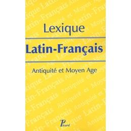Lexique latin-français. Antiquité et Moyen Age.