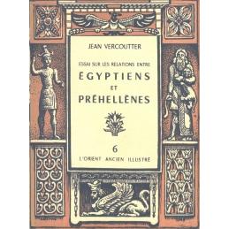 Essai sur les relations entre Egyptiens et Préhellènes