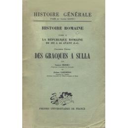 Histoire romaine - tome II   La république romaine de 133 à 44 avant J.-C.