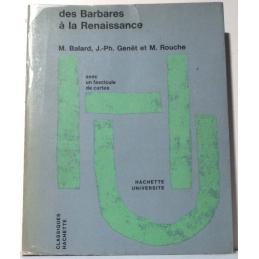 Des Barbares à la Renaissance