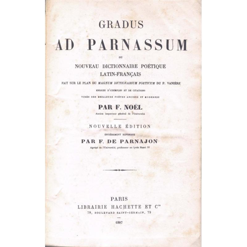 Gradus ad Parnassum ou Nouveau Dictionnaire poétique latin-français