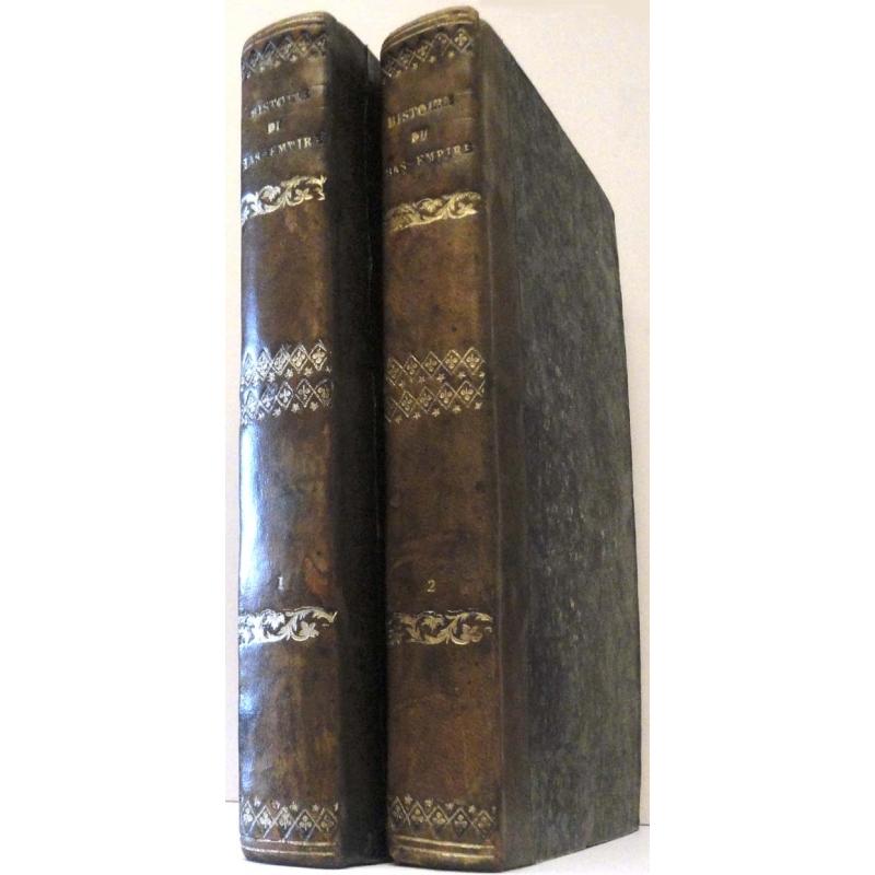 Histoire du Bas-Empire depuis l'avènement de Constantin-Le-Grand jusqu'à la prise de Constantinople par Mahomet II (2 vol.)