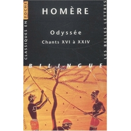 Odyssée - Chants XVI à XXIV