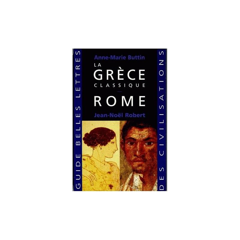 Rome - La Grèce classique. Coffret deux volumes.