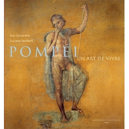 Pompéi, un art de vivre