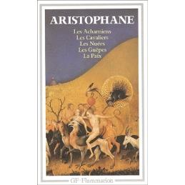 Théâtre complet I   Les Acharniens, Les Cavaliers, Les Nuées, Les Guêpes, La Paix