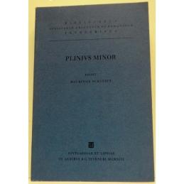 C. Plini Caeli Secundi. Epistularum libri novem. Epistularum ad Traianum liber. Panegyricus