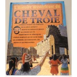 L'histoire mystérieuse du Cheval de Troie
