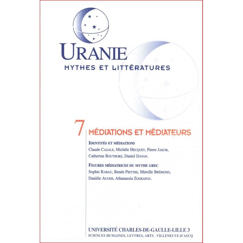 Uranie 7 : Médiations et médiateurs