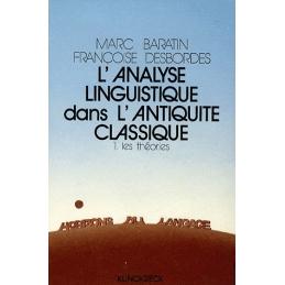 L'Analyse linguistique dans l'Antiquité classique