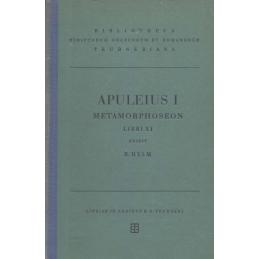 Apulei Platonici Madaurensis Opera quae supersunt vol. I   Metamorphoseon