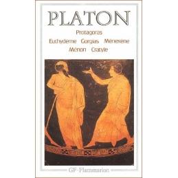 Protagoras, Euthydème, Gorgias, Ménexène, Ménon, Cratyle