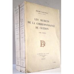 Les Secrets de la correspondance de Cicéron, tomes I et II