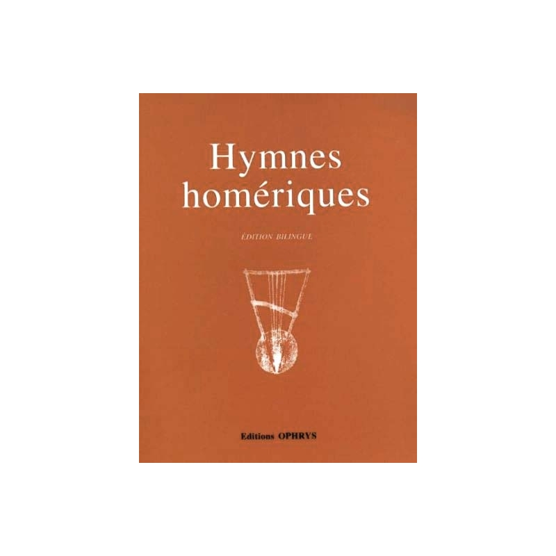 Hymnes homériques, Edition bilingue. Traduction de Renée Jacquin