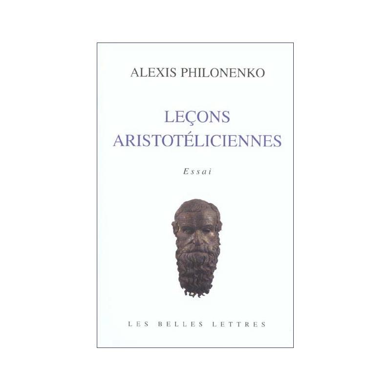 Leçons aristotéliciennes. Essai
