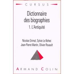 Dictionnaire des biographies : 1. L'Antiquité