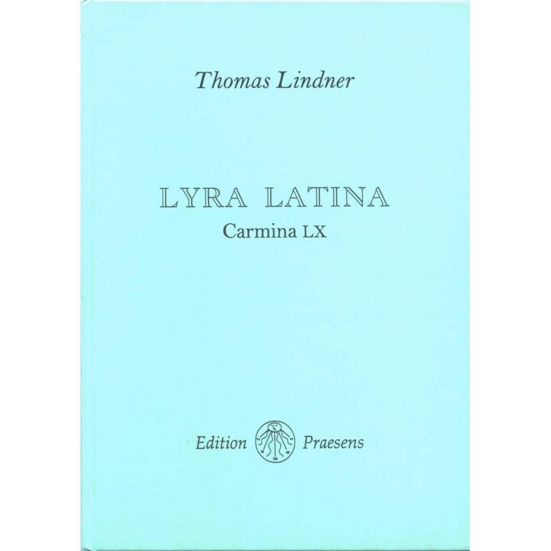 Lyra latina. Carmina LX