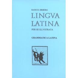 Lingua latina per se illustrata. Grammatica latina