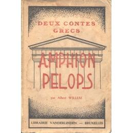 Deux contes grecs. Amphion - Phélops