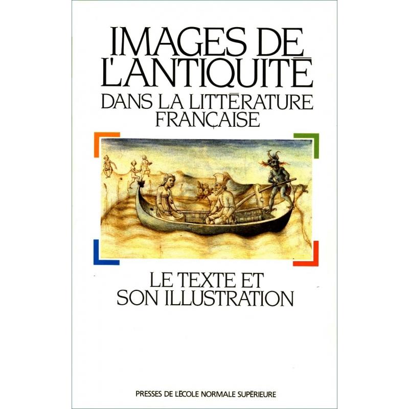 Images de l'Antiquité dans la littérature française : le texte et son illustration