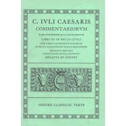 C. Iuli Caesaris commentariorum Pars posterior continuentur Liber III de bello civili...