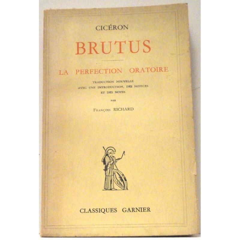Brutus et la perfection oratoire