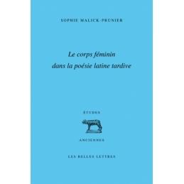 Le corps féminin dans la poésie latine tardive