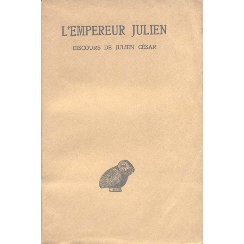 Œuvres complètes tome I, 1e partie : Discours de Julien César