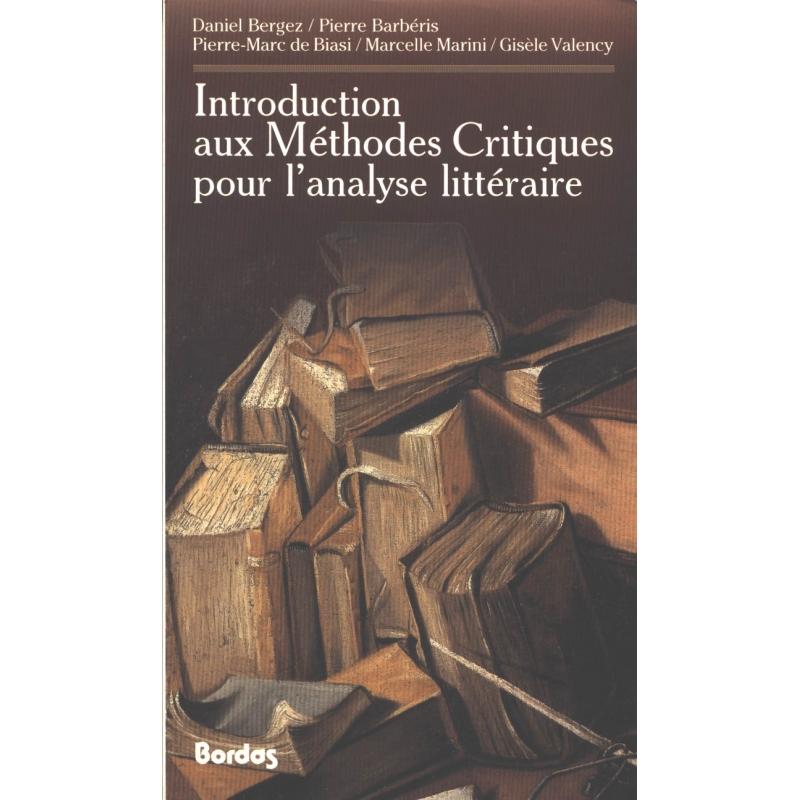 Introduction aux méthodes critiques pour l'analyse littéraire
