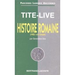 Tite-Live : Histoire romaine. Livres I et II (extraits)