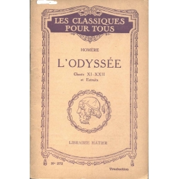 L'Odyssée, chants XI-XXII et extraits (traduction)